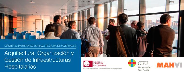 Máster Universitario en Arquitectura, Organización y Gestión de Infraestructuras Hospitalarias