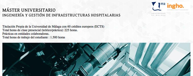 La Universidad de Málaga organiza la VII edición del Máster Universitario «Ingeniería y Gestión de Infraestructuras hospitalarias