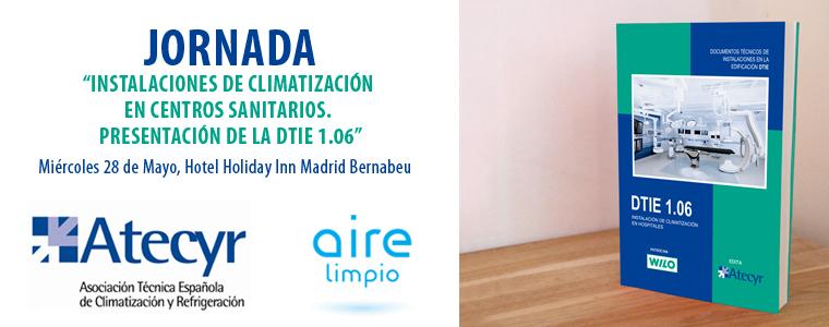 Jornada: Instalaciones de Climatización en Centros Sanitarios. Presentación de la DTIE 1.06