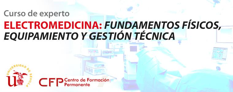 Curso de Experto Universitario en Electromedicina de la Universidad de Sevilla