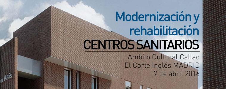 En la IV edición del foro profesional del Grupo Vía se habló de Rehabilitación y Modernización de centros sanitarios