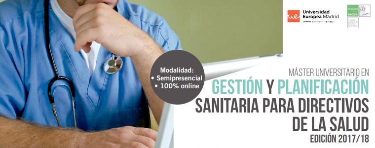 La Fundación SEDISA y la Universidad Europea organizan el Máster Universitario en Gestión y Planificación Sanitaria para Directivos de la Salud 2017/2018