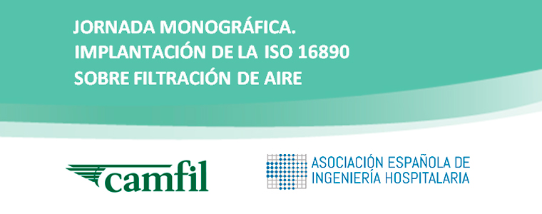 Jornada monográfica. Implantación de la ISO 16890 sobre filtración de aire.