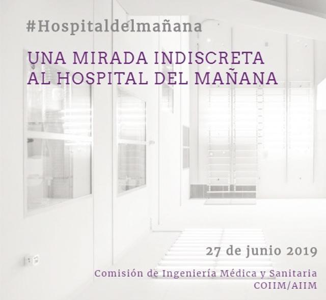 Jornada «Una mirada indiscreta al hospital del mañana»