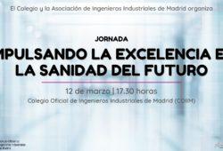 Jornada: Impulsando la Excelencia en la Sanidad del Futuro