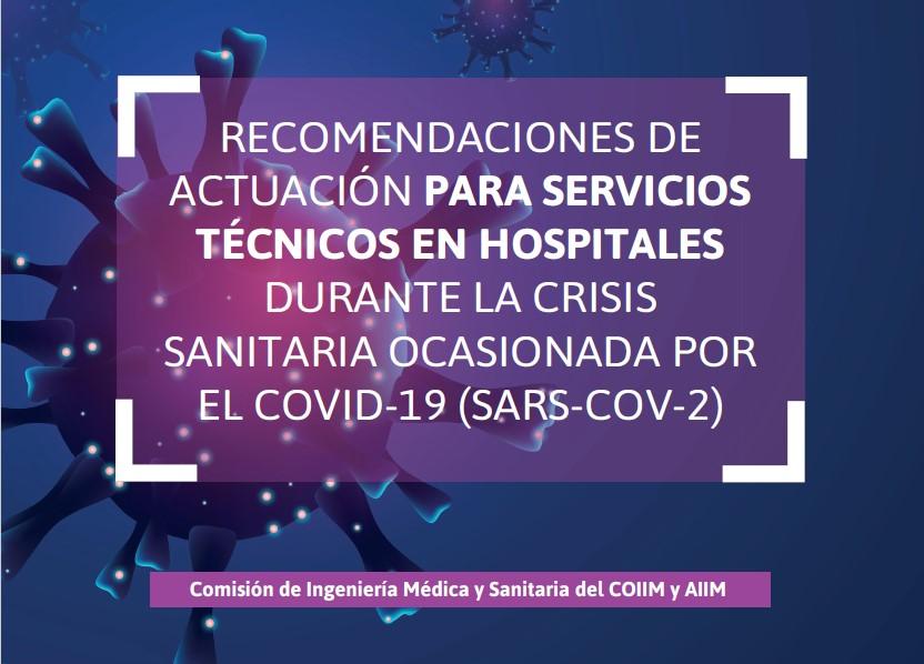 Recomendaciones de actuación para servicios técnicos en hospitales durante la crisis sanitaria ocasionada por el COVID-19