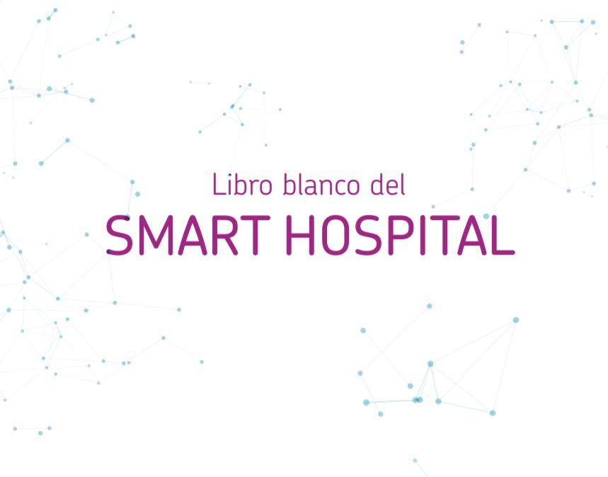 Libro Blanco del Smart Hospital